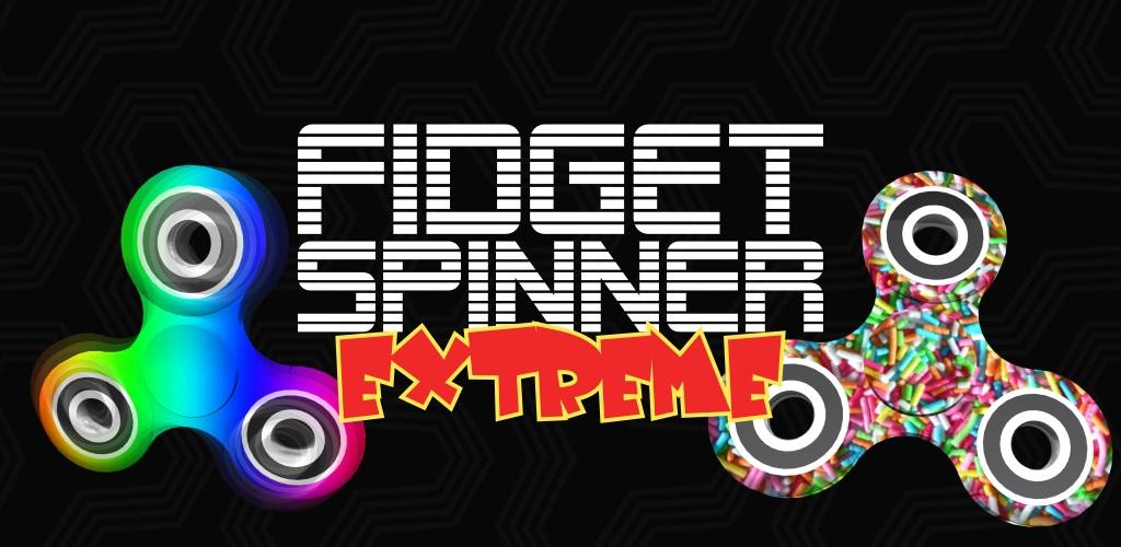 Fidget Spinner - Extreme