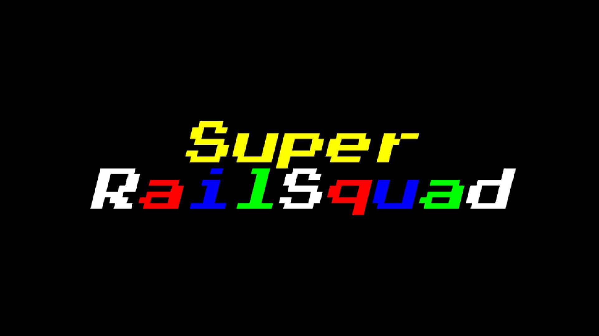 Super RailSqaud