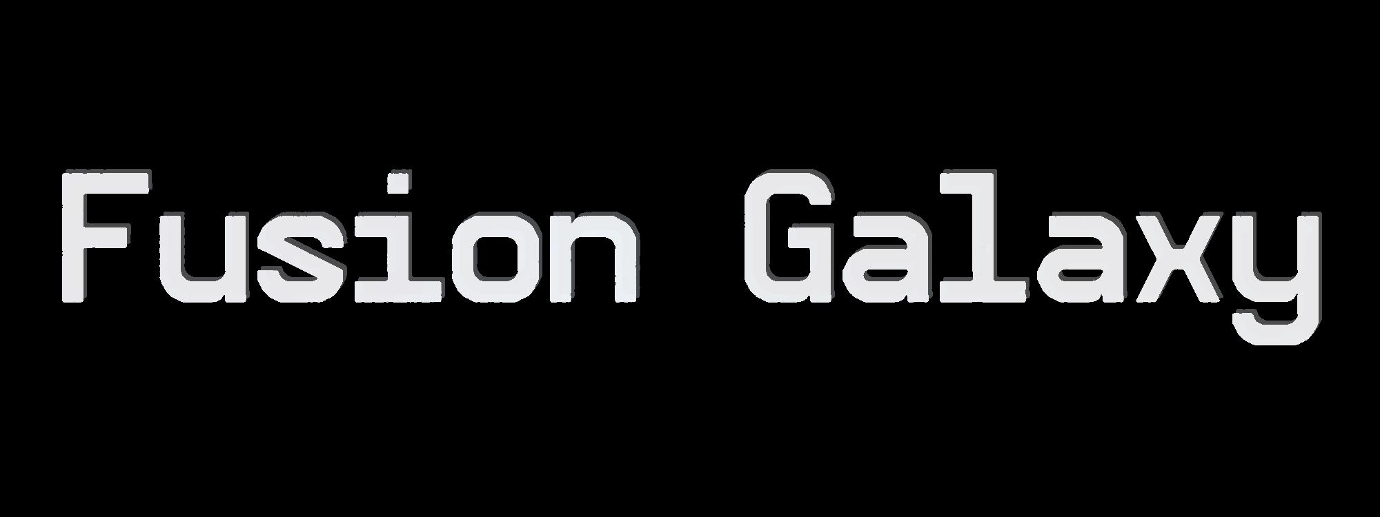 Fusion Galaxy