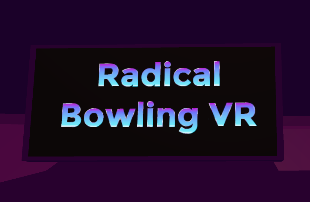 Project: Radical Bowling
