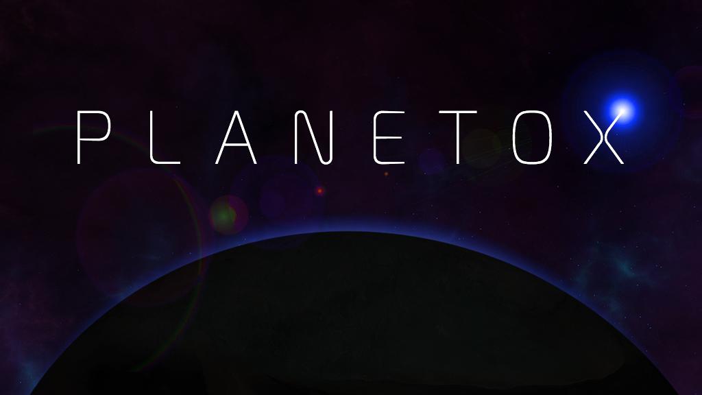 PlanetoX II
