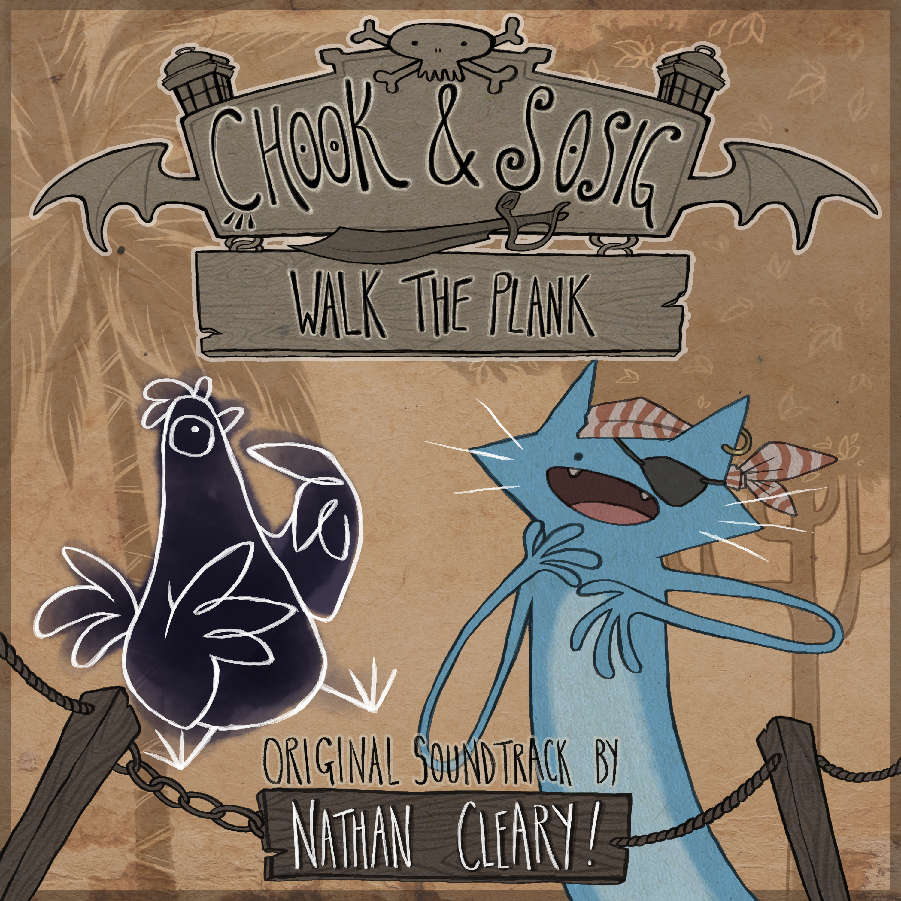 Chook & Sosig: Walk the Plank OST