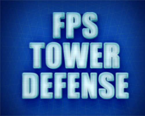 FPS - Tower Defense