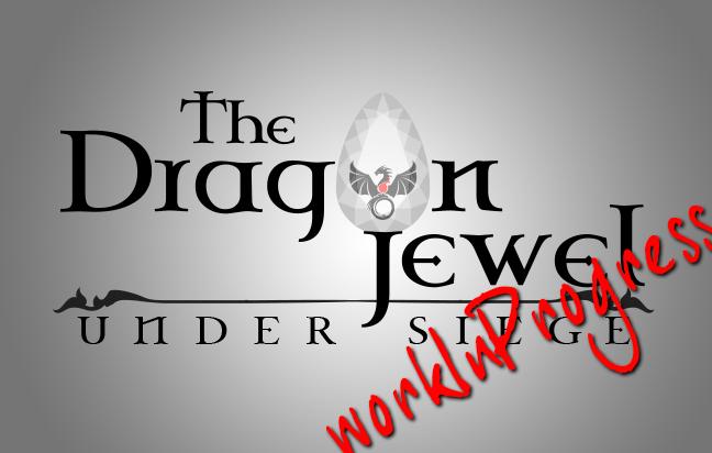 The Dragon Jewel: Under Siege - WIP