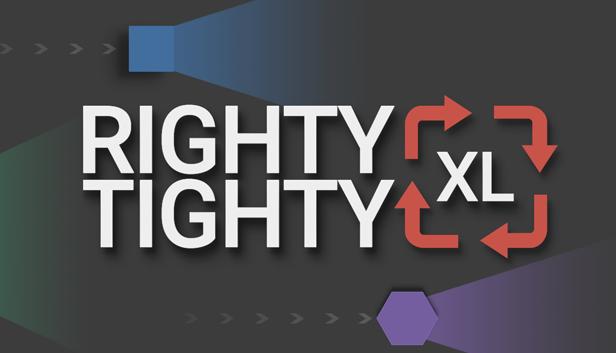 Righty Tighty XL