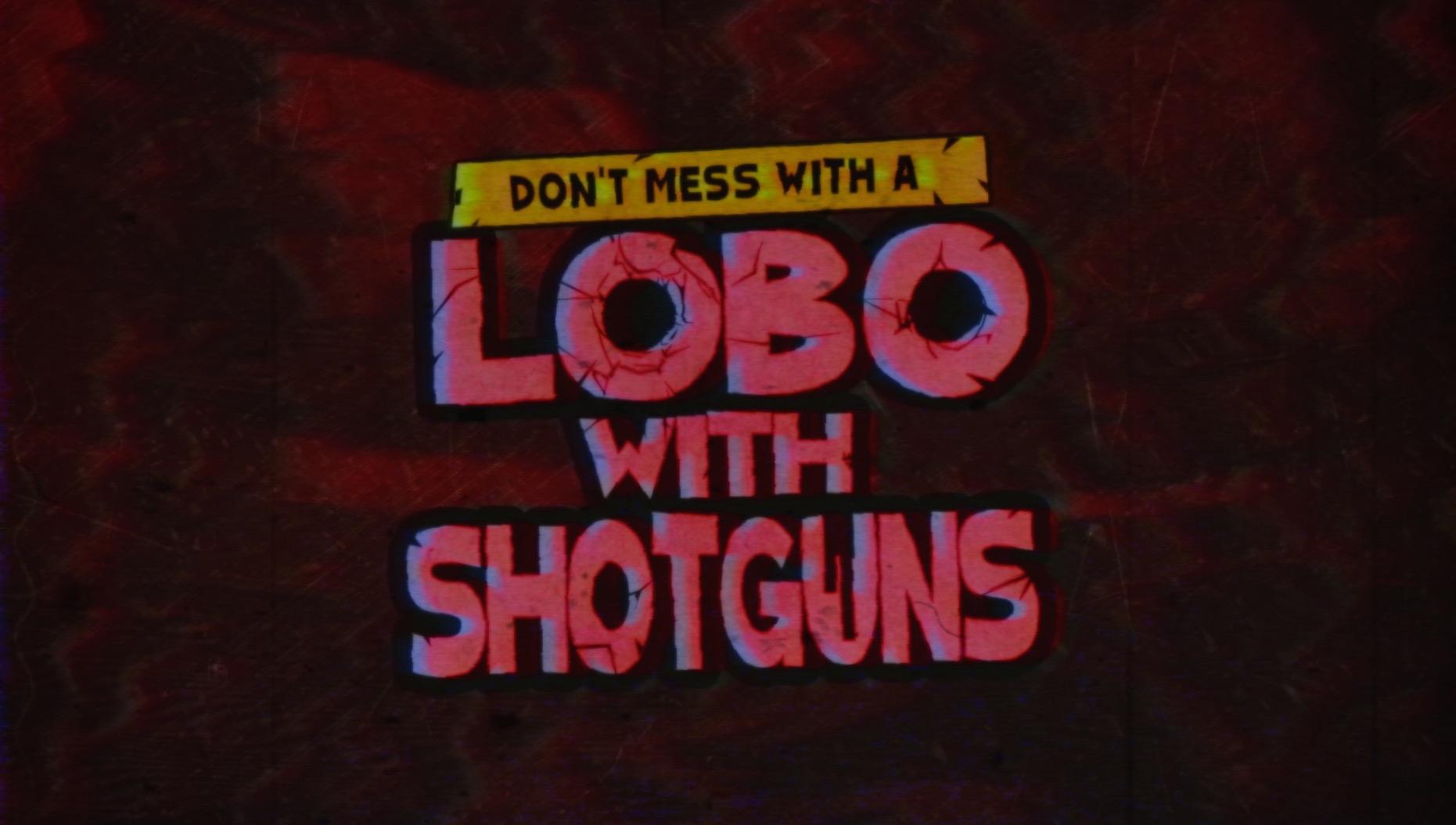 Lobo With Shotguns