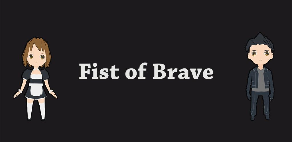 Fist of Brave