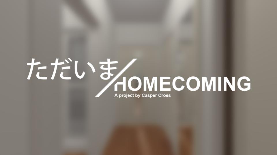 ただいま/Homecoming