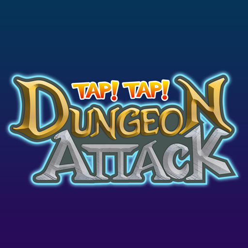 Tap! Tap! Dungeon Attack!