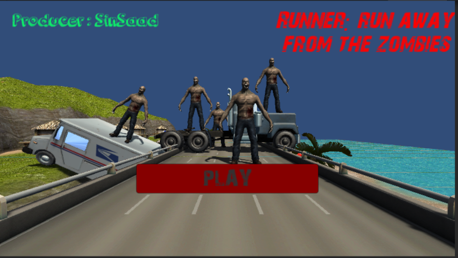 Runner:run away from the zombies