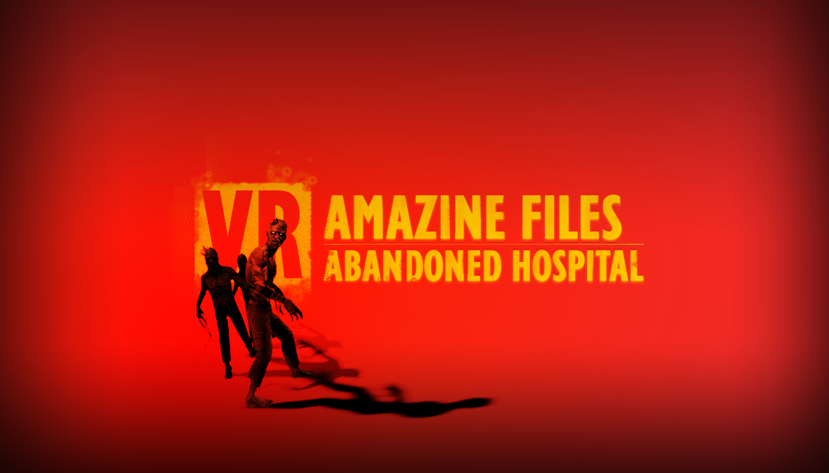 VR Amazine Files: Horror Hospital