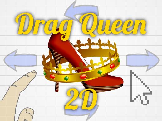 Drag Queen 2D