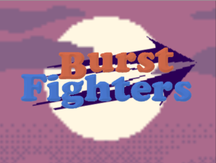 Burst Fighters
