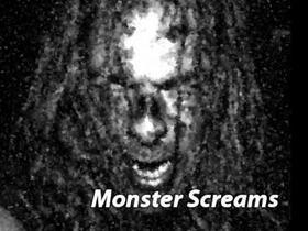 Monster screams