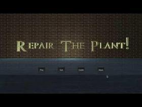 Repair the Plant!