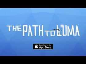 The Path to Luma