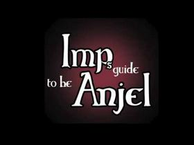 Imp's Guide to be Anjel