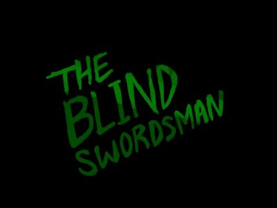 The Blind Swordsman