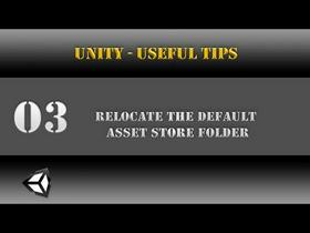 Unity [Useful Tips] Relocate the Default Asset Store Folder