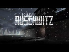 The Tourist: Auschwitz