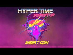 Hyper Time: Disruptor