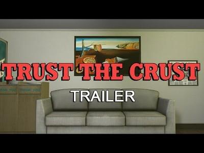 Trust The Crust