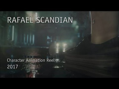 Rafael Scandian - Character Animation Reel 2017