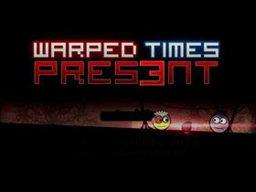 Warped Times: Pres3nt