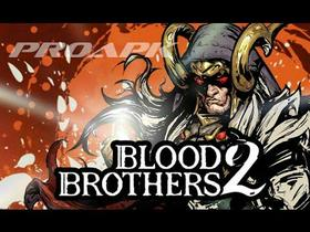 Blood Brothers 2