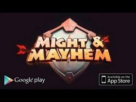 Might & Mayhem