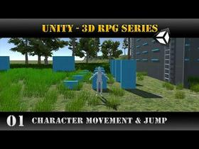 Unity [3D RPG Series] Character Movement and Jump