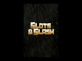 Slots N' Slash
