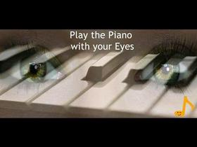 Play the Piano with Your Eyes
