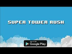 Super Tower Rush