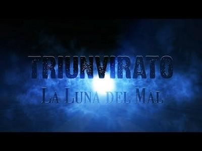 Triunvirato: La Luna del Mal (Music)