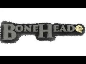 Boneheade